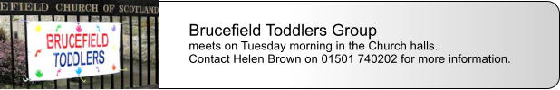 Brucefield Toddlers Group meets on Tuesday morning in the Church halls. Contact Helen Brown on 01501 740202 for more information.